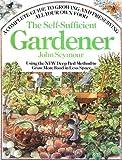 The Self-Sufficient Gardener, John Seymour, 038514671X