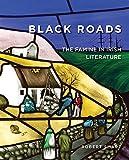 img - for Black Roads: The Famine in Irish Literature (Famine Folios) book / textbook / text book