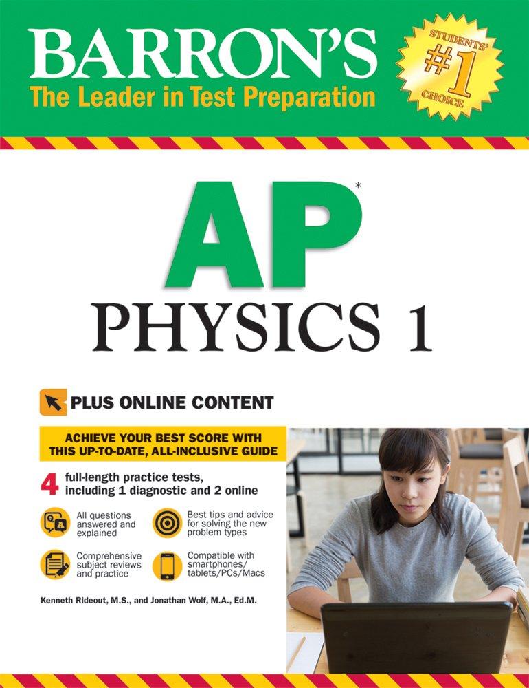 Barron's AP Physics 1: with Bonus Online Tests (Barron's AP Physics 1 and 2)