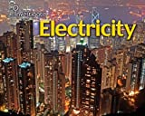 Electricity, Chris Oxlade and Sue Baraclough, 1432914057