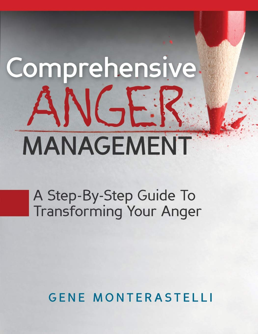 Download Comprehensive Anger Management: Step By Step Guide To Transforming Your Anger PDF