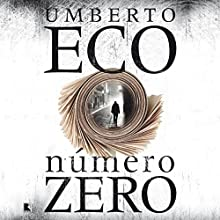 Número zero [Portuguese Edition] Audiobook by Umberto Eco Narrated by Areias Herbert
