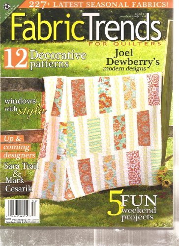 Fabric Trends for Quilters Magazine (12 Decorative Patterns, Fall - Fabric Trends Magazine