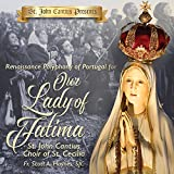 Classical Music : St. John Cantius Presents: Renaissance Polyphony of Portugal for Our Lady of Fatima