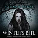 Winter's Bite: The Isabella Rockwell Trilogy, Book 1 Audiobook by Hannah Parry Narrated by Alison Larkin