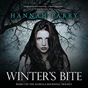 Winter's Bite: The Isabella Rockwell Trilogy, Book 1 | Hannah Parry