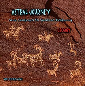 Gregory - Astral Journey