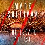 Escape Artist: A Robin Monarch Short Story   Mark Sullivan