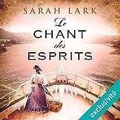 Le chant des esprits (Trilogie Sarah Lark 2) | Sarah Lark