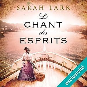 Le chant des esprits (Trilogie Sarah Lark 2) Hörbuch
