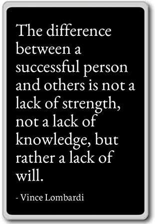 Lombardi Quotes   Amazon Com The Difference Between A Successful Person A Vince