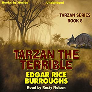 Tarzan the Terrible Audiobook