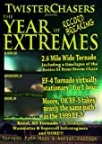 Storm Chasing 2013 Journey Through Tornado Alley's The Year of Extremes
