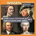 Große Frauen und Männer der Weltgeschichte - Teil 11 | Stephanie Mende,Wolfgang Suttner