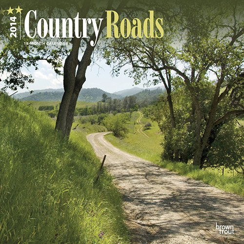 Country Roads 2014 Wall Calendar