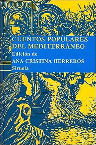 Amazon.com: Cuentos populares del mediterraneo (Biblioteca Cuentos Populares) (Las Tres Edades: Biblioteca De Cuentos Populares/ the Three Ages: Library of ...