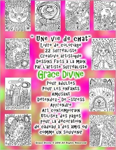 Coloriage Une Vie De Chat.Amazon Com Une Vie De Chat Livre De Coloriage 22 Surrealiste