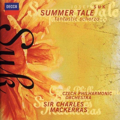 Suk: Summer Tale Op. 29/Fantastic Scherzo Op. 25 by Decca