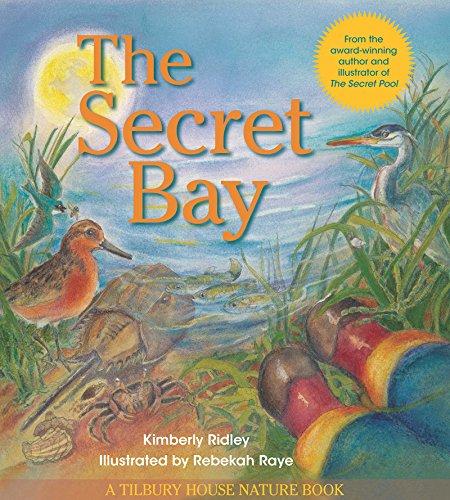 The Secret Bay (Tilbury House Nature Book)