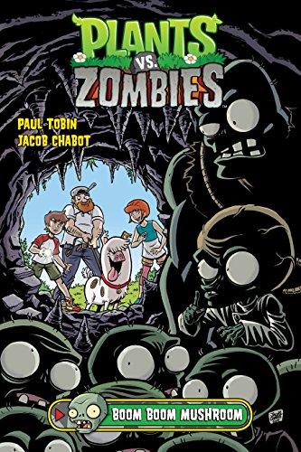 Plants vs. Zombies Volume 6: Boom Boom Mushroom]()