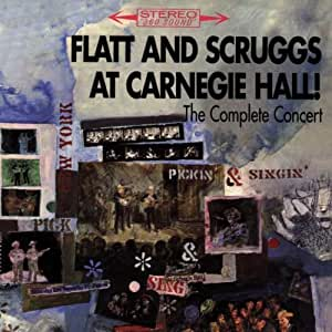 FLATT & SCRUGGS - LIVE AT CARNEGIE HALL - FIRST RELEASE OF