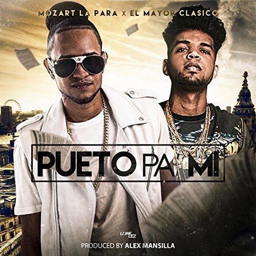 Pueto Pa Mi (feat. El Mayor Cl...
