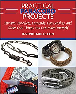 Practical paracord projects survival bracelets lanyards dog practical paracord projects survival bracelets lanyards dog leashes and other cool things you can make yourself instructables 9781629147574 solutioingenieria Images