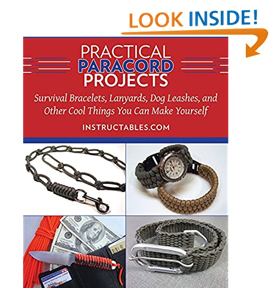 Paracord projects amazon practical paracord projects survival bracelets lanyards dog leashes and other cool things you can make yourself solutioingenieria Images