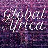 Global Africa: 150 personnalités qui font la Mode Africaine en 2016 (French Edition)
