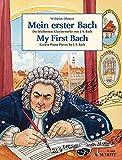 Mein erster Bach: Die leichtesten Klavierwerke von J.S. Bach. Klavier. (Easy Composer Series)