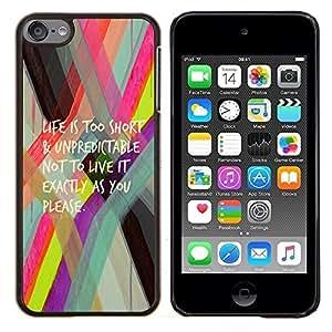 Vida demasiado corta texto activo- Metal de aluminio y de plástico duro Caja del teléfono - Negro - iPod Touch 6