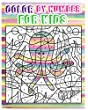 Color By Number for Kids: Animals Coloring Book For Kids Ages 4-8 (Activity Book For Kids: Dot To Dot Game)(+100 Pages)