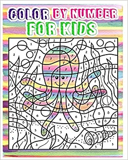 Color By Number For Kids Animals Coloring Book For Kids Ages 4 8