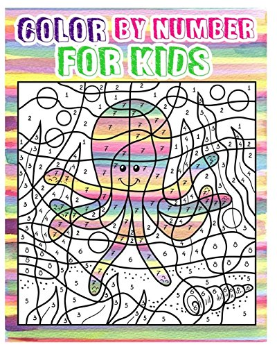 Color By Number for Kids: Animals  Coloring Book For Kids Ages 4-8 (Activity Book For Kids: Dot To Dot Game)(+100 (Color By Number Coloring Books)