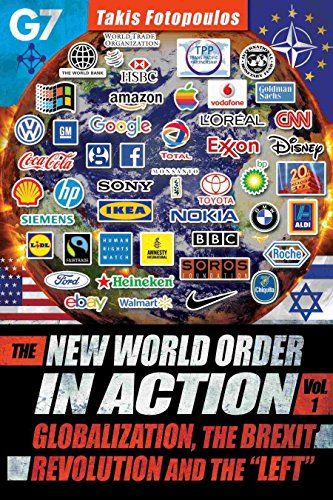 the-new-world-order-in-action-vol-1-globalization-the-brexit-revolution-and-the-left