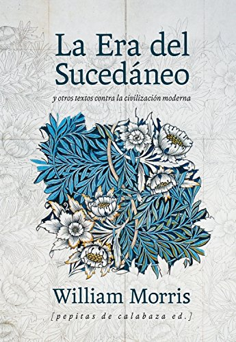 Descargar Libro La Era Del Sucedáneo William Morris
