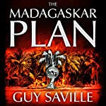The Madagaskar Plan | Guy Saville