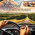 Grand Adventures Audiobook by S.A. McAuley, John Amory, J.E. Birk, Sophie Bonaste, Sue Brown, KC Burn, Cardeno C. Narrated by  Falcon Sound Company