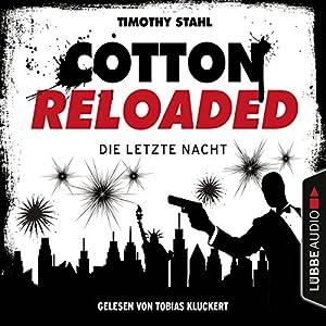 Die letzte Nacht (Cotton Reloaded - Serienspecial) Hörbuch