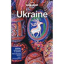Lonely Planet Ukraine 5th Ed.: 5th Edition
