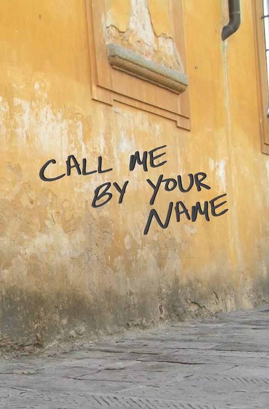 Call Me by Your Name: Blank Journal and Movie Quote pdf epub