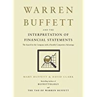 Warren Buffett and the Interpretation of Financial Statements: The Search for the Company with a Durable Competitive Advantage (English Edition)