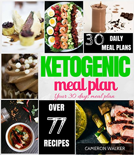 (Ketogenic Meal Plan: Keto 30 days Meal Plan, Intermittent Fasting)
