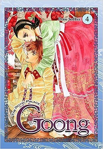 Book Goong, Vol. 4: The Royal Palace (v. 4) by So Hee Park (2009-02-17)