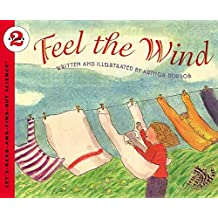 [Feel the Wind] (By: Arthur Dorros) [published: April, 2001]
