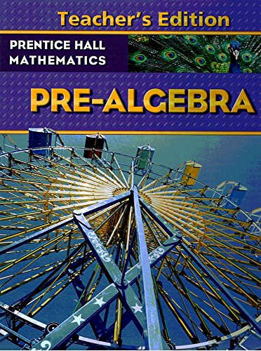 Mathematics Pre-Algebra, Teachers Edition