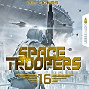 Ruhm und Ehre (Space Troopers 16) | P. E. Jones