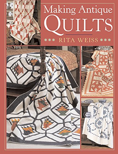 Making Antique Quilts