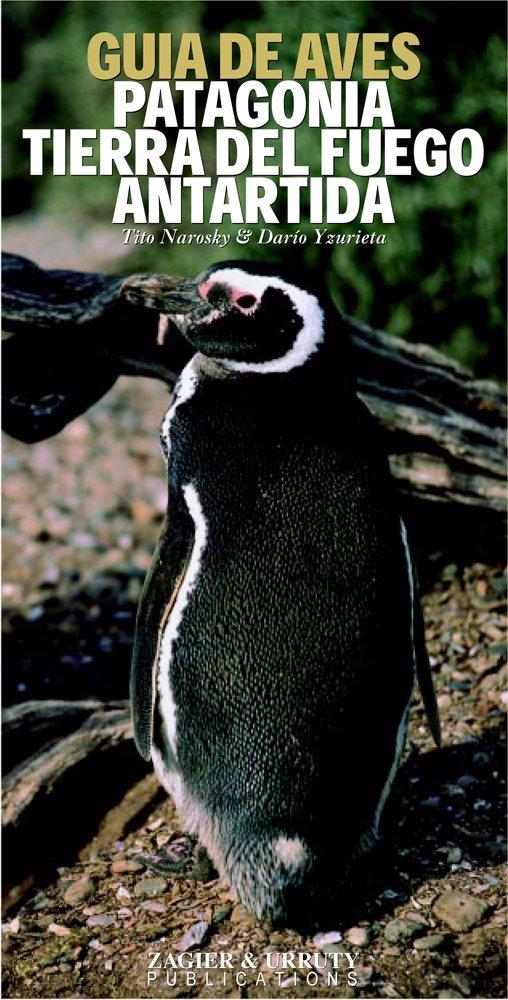 Aves de Patagonia Tierra del Fuego y Antartida (Spanish Edition)