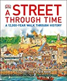 A Street Through Time: A 12,000-Year Walk Through History
